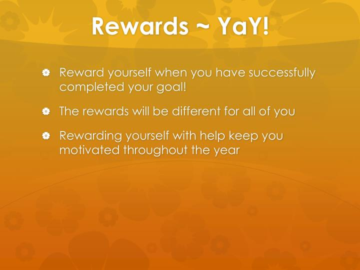Rewards ~
