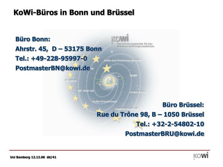 KoWi-Büros in Bonn und Brüssel