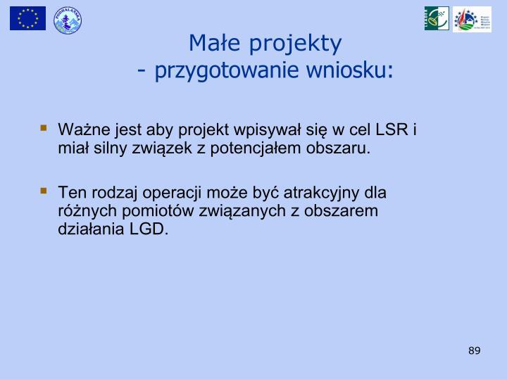 Ważne jest aby projekt wpisywał się w cel LSR i miał silny związek z potencjałem obszaru.