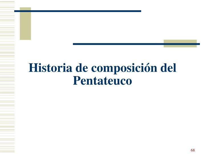 Historia de composición del Pentateuco