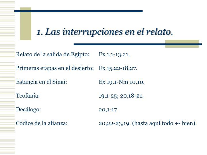 1. Las interrupciones en el relato