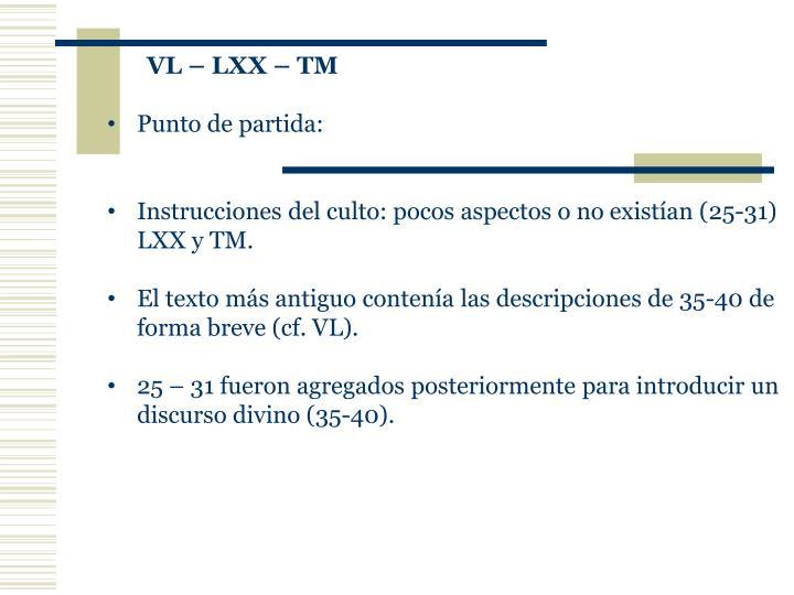 VL – LXX – TM