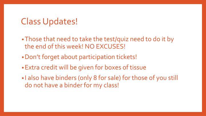 Class Updates!