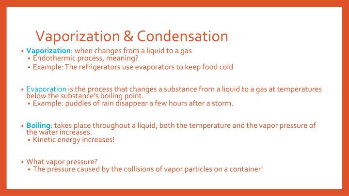Vaporization & Condensation