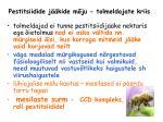 pestitsiidide j kide m ju tolmeldajate kriis