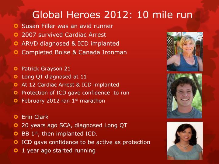 Global Heroes 2012: 10 mile run