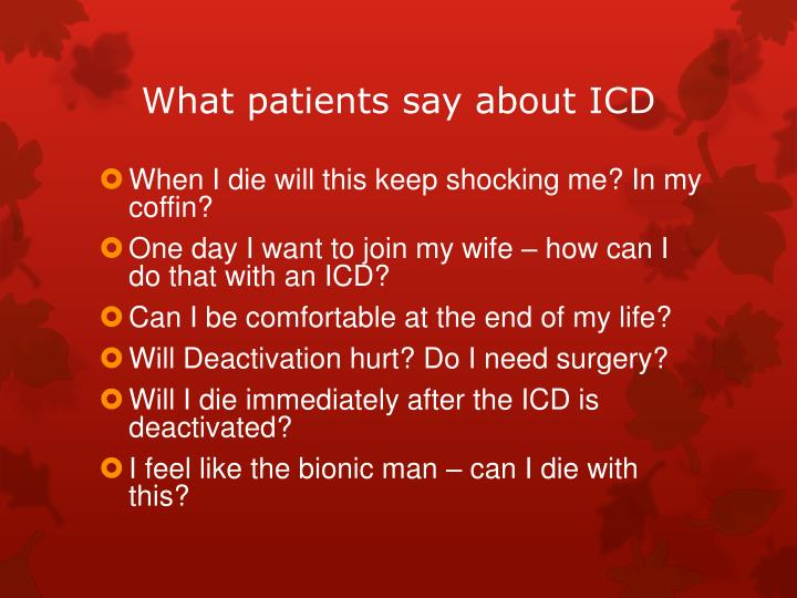 What patients say about ICD