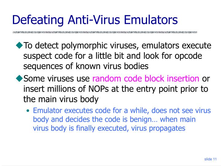 Defeating Anti-Virus Emulators