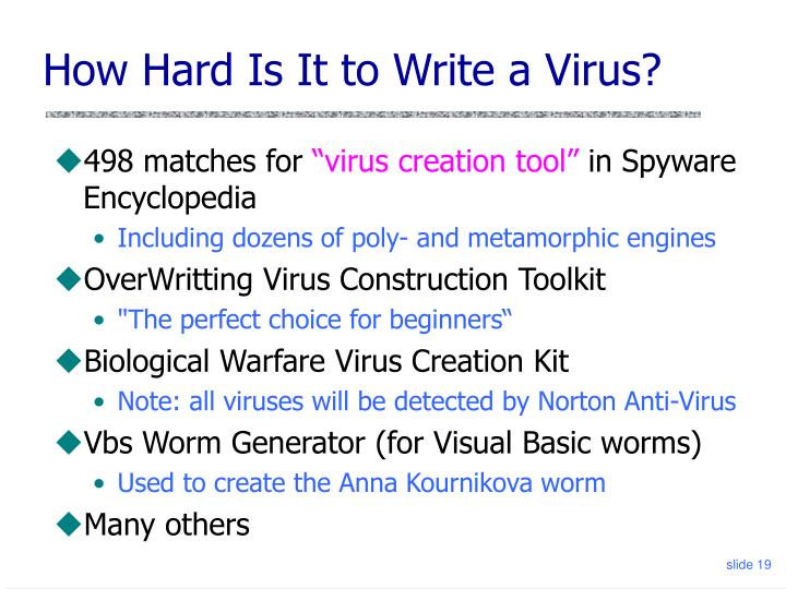 How Hard Is It to Write a Virus?
