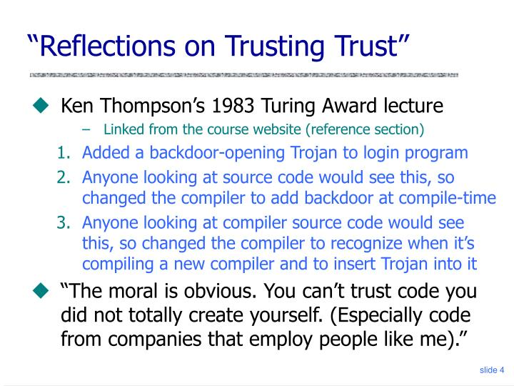 """Reflections on Trusting Trust"""