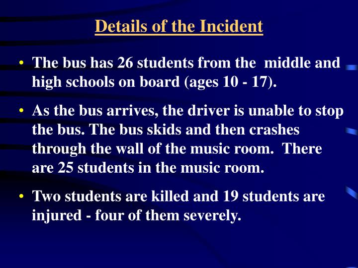 Details of the Incident