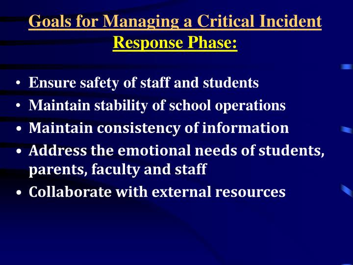 Goals for Managing a Critical Incident