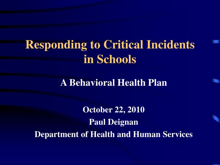 Responding to critical incidents in schools