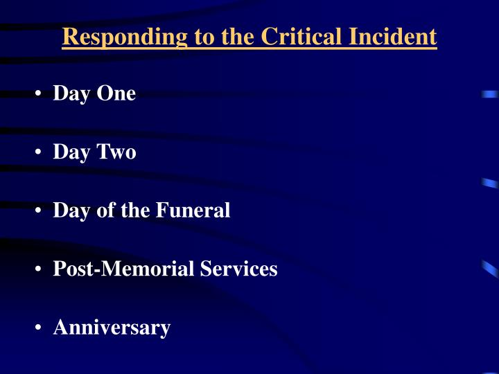 Responding to the Critical Incident