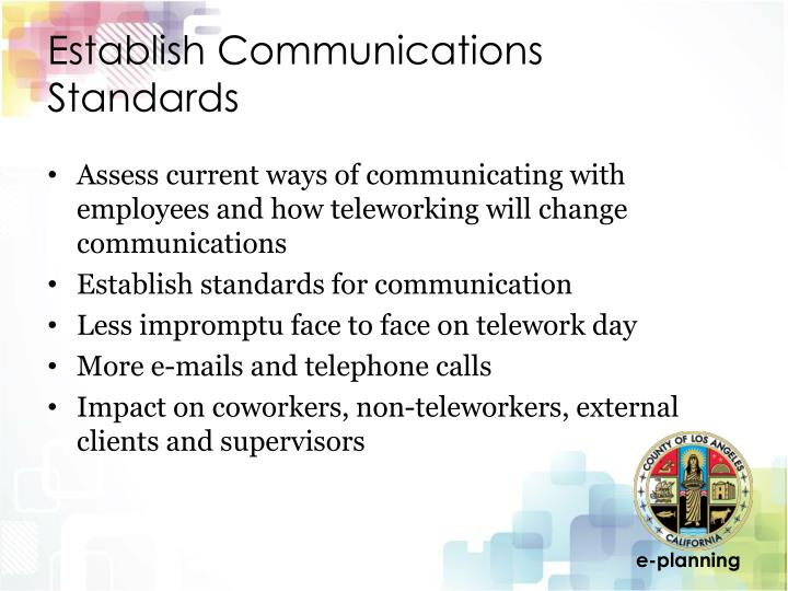 Establish Communications Standards