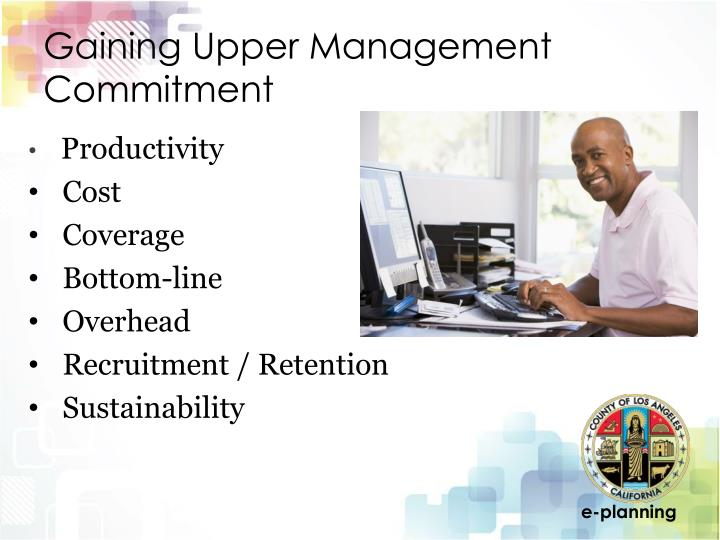 Gaining Upper Management Commitment