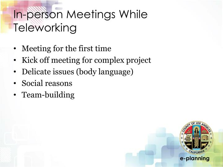 In-person Meetings While Teleworking