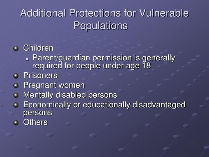 Additional Protections for Vulnerable Populations