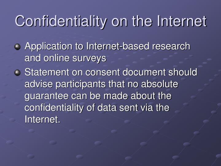 Confidentiality on the Internet