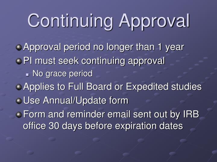 Approval period no longer than 1 year
