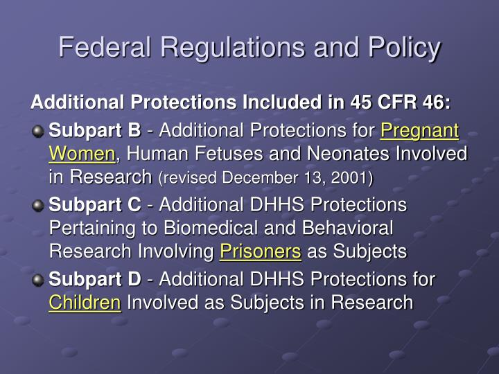Federal Regulations and Policy