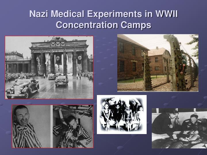 Nazi Medical Experiments in WWII Concentration Camps
