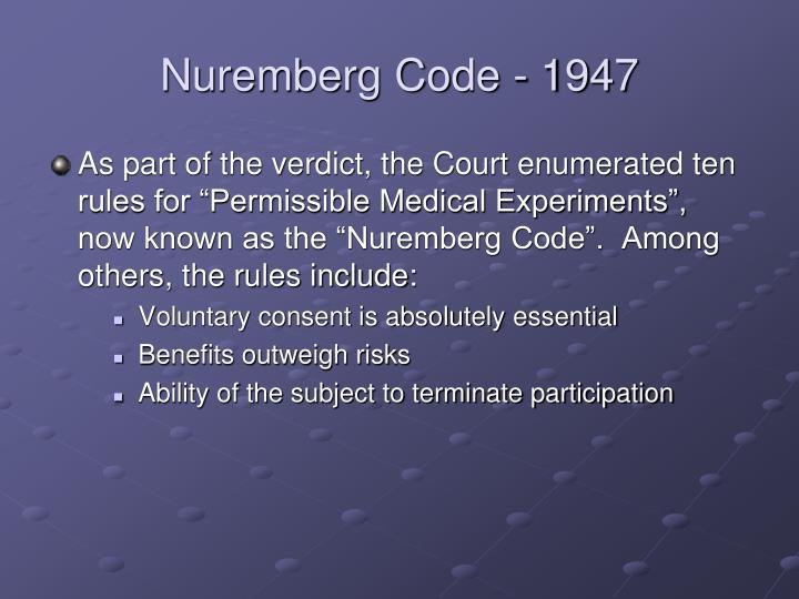 Nuremberg Code - 1947
