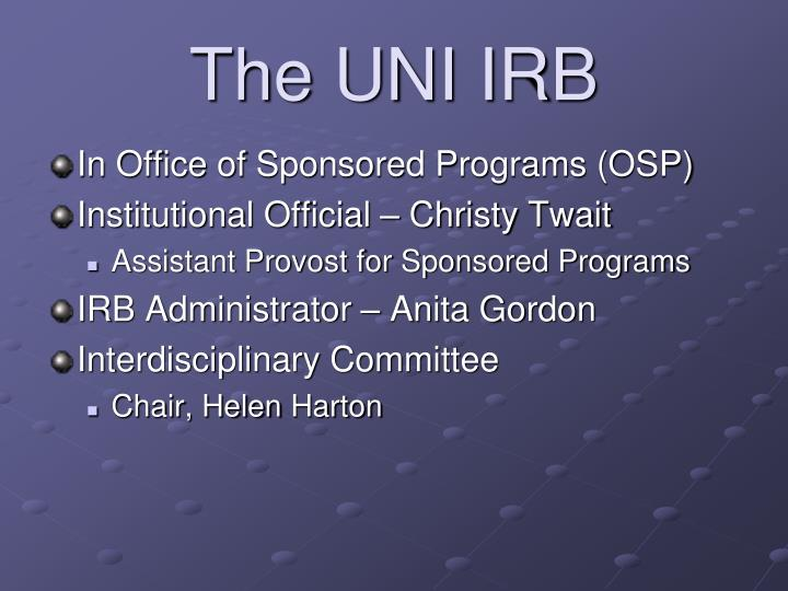 The UNI IRB