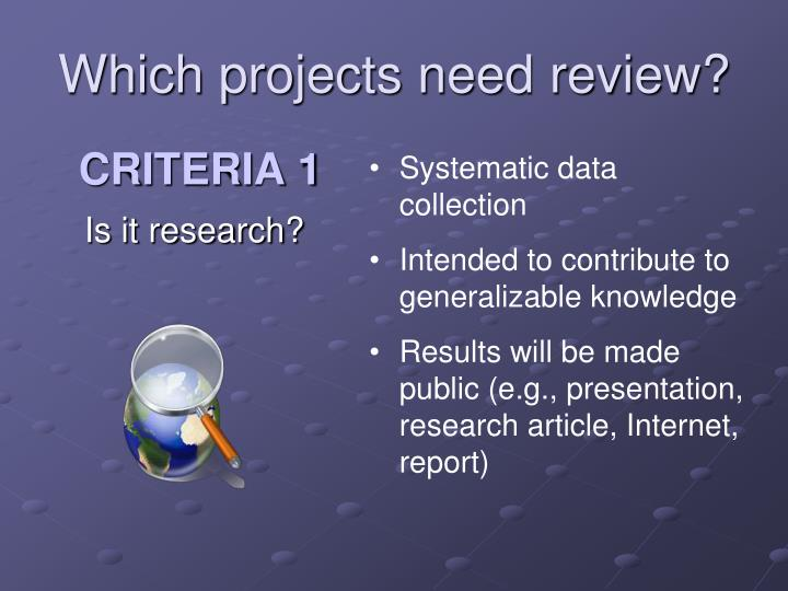 Which projects need review?