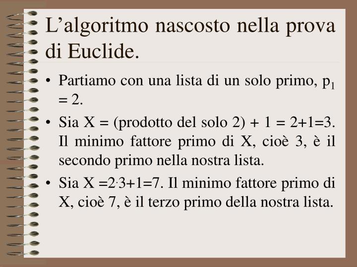 L'algoritmo nascosto nella prova di Euclide.
