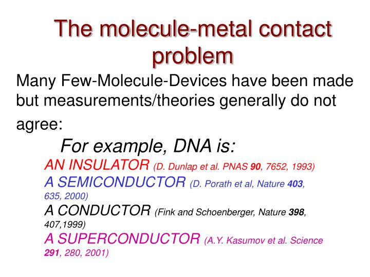 The molecule-metal contact problem