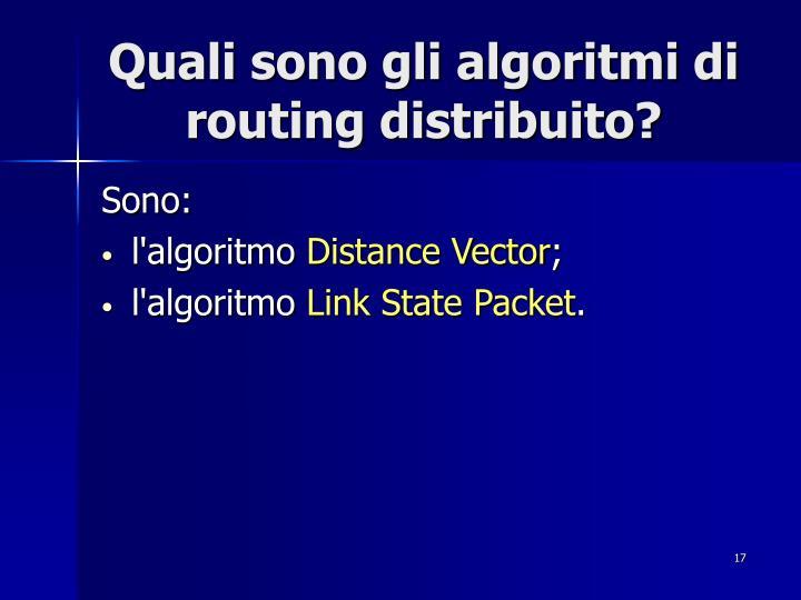 Quali sono gli algoritmi di routing distribuito?