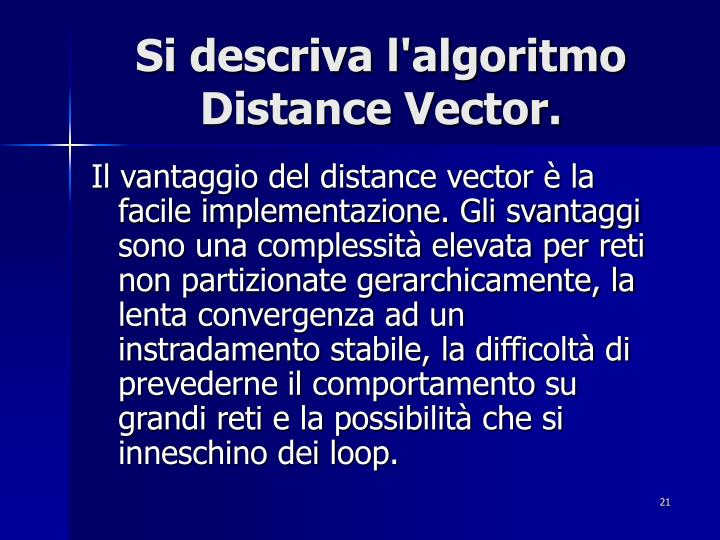 Si descriva l'algoritmo Distance Vector.