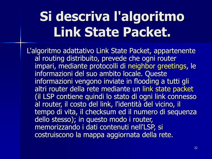 Si descriva l'algoritmo Link State Packet.
