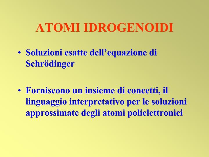 ATOMI IDROGENOIDI