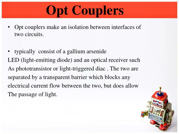 Opt Couplers