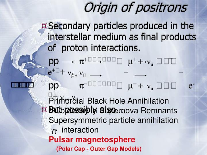 Origin of positrons