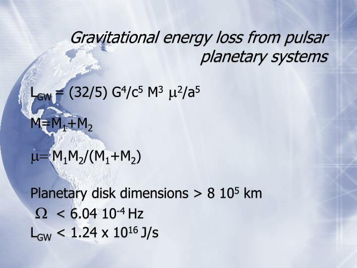 Gravitational energy loss from pulsar planetary systems