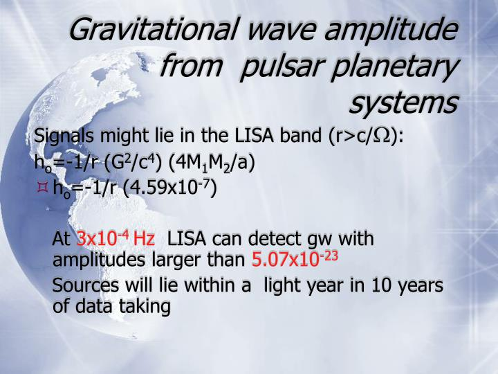 Gravitational wave amplitude from  pulsar planetary systems