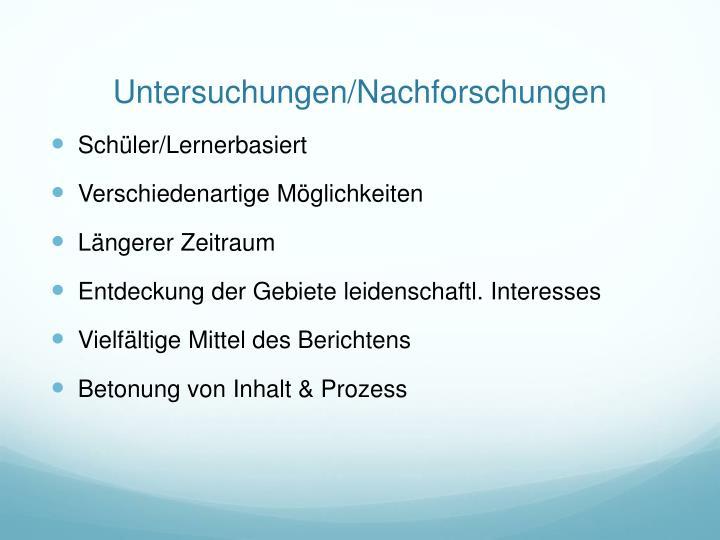 Untersuchungen/Nachforschungen