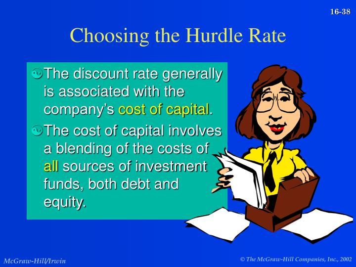 Choosing the Hurdle Rate
