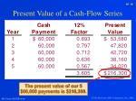present value of a cash flow series3