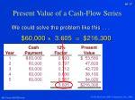 present value of a cash flow series4