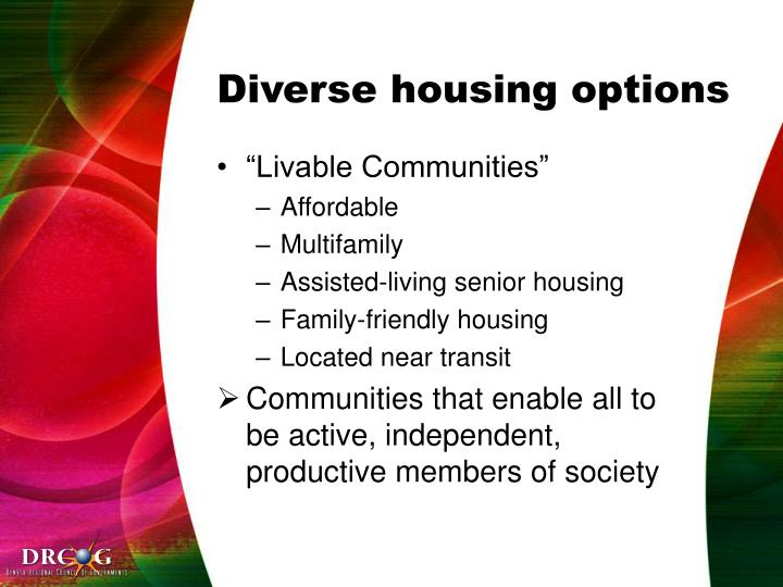 Diverse housing options
