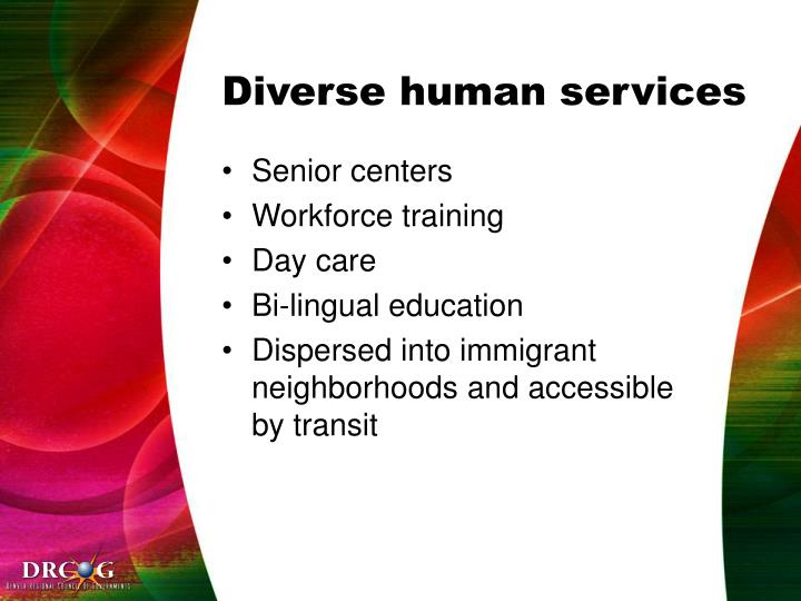 Diverse human services