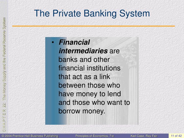 The Private Banking System