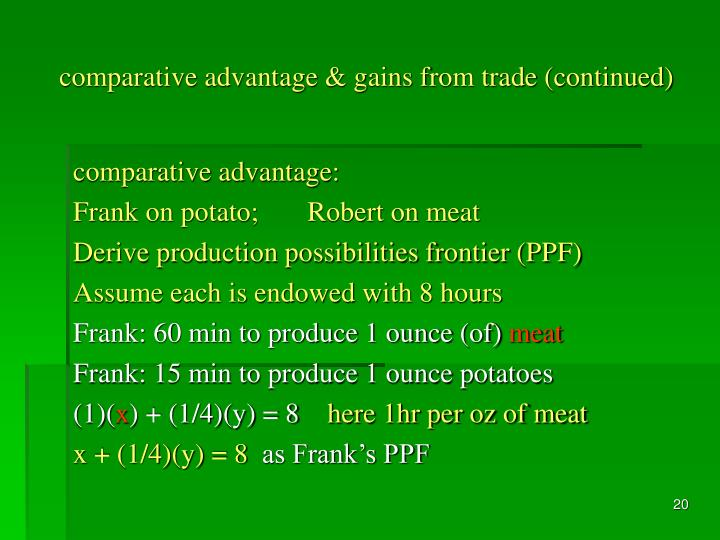 comparative advantage & gains from trade (continued)