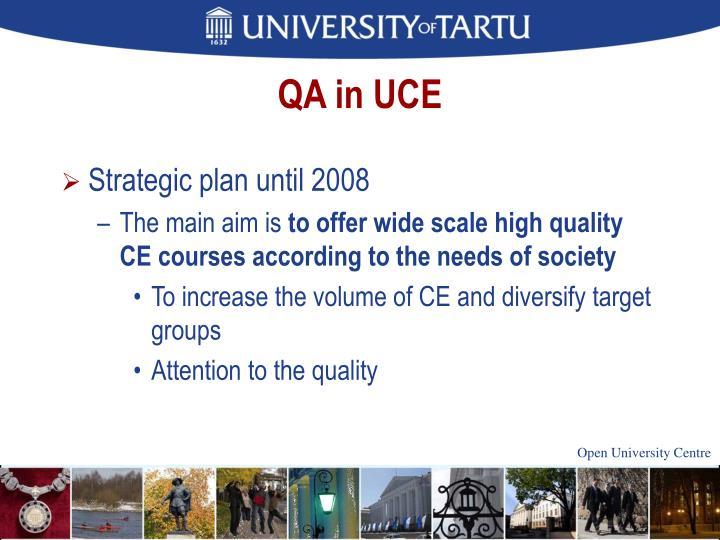 QA in UCE