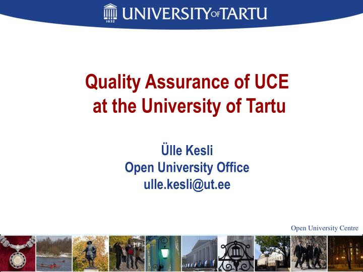 Quality Assurance of UCE