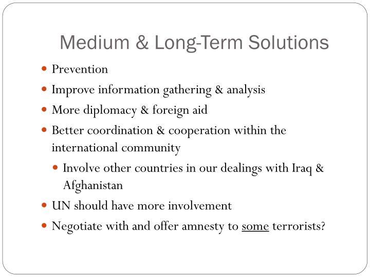 Medium & Long-Term Solutions